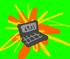 calculator is an explosion