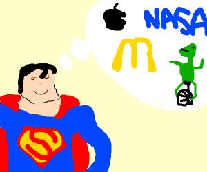 SupermanThinkinOfNASAAppleDatBoi&McDonalds