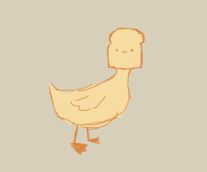 Duck with a bread head