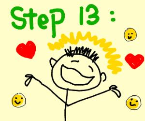 Step 13: live a good life
