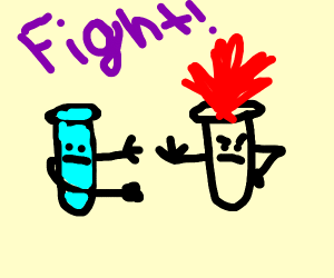 Two chemicals fight