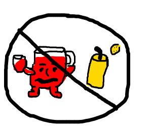 No Koolaid and Lemonade allowed
