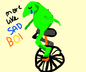 Here come dat boi frog is sad