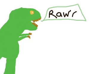 t-rex says roar