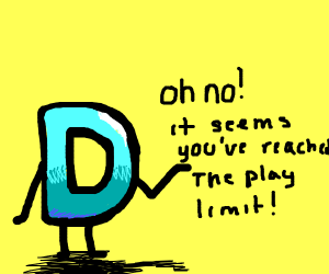 Oh no you've reached your max games