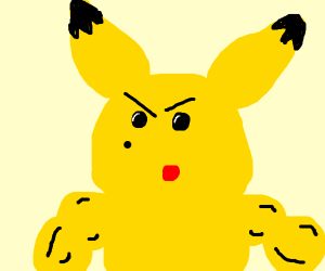 Me:Masculine surprised Pikachu You: Draws it