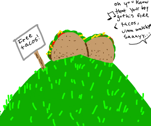 Free tacos on a hill