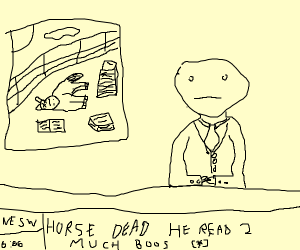 breaking news: horse dies of reading too much