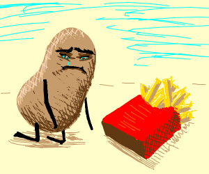 Potato crying over brothers now French fries