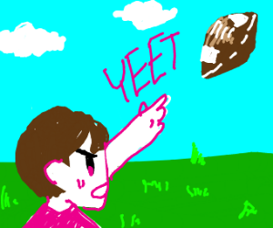 Someone yeeting a football