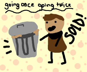 Auctioning a trash can