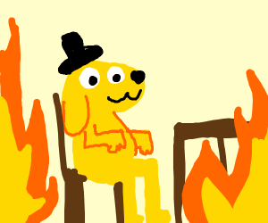 Cool meme where a dog sits on chair and fire