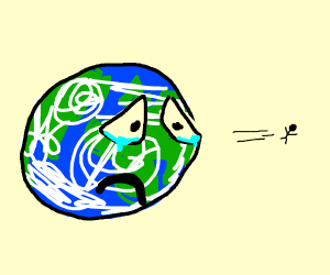 Earth is sad to see man leave