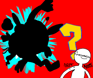 Who's that pokémon? No one knows! RUN!