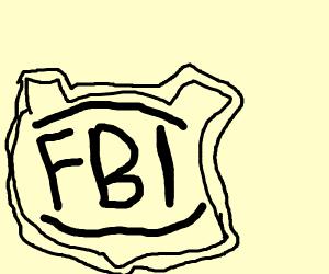 FBI, OPEN UP!
