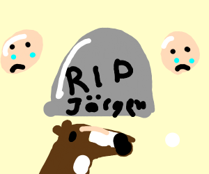 Joergen is ded ;-;