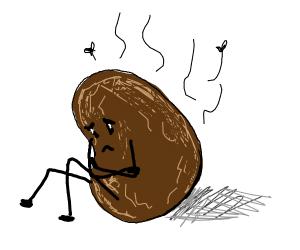 sad smelly potato