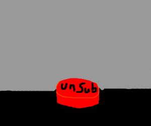 unsub button
