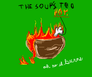 Red flaming soup with someone dying in it
