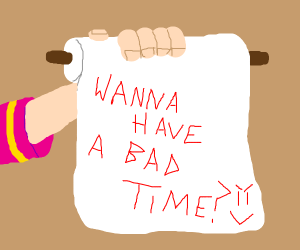 Papyrus asks if you wanna have a bad time