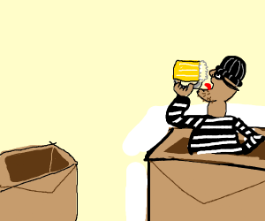 robber drinking in a cardboard box