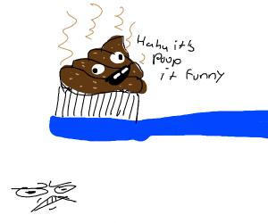 poo on toothbrush