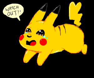 Pikachu telling someone to watch out.