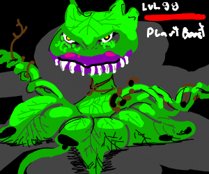 Level 99 Plant Beast.