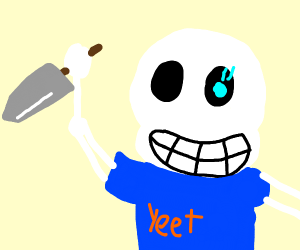 Sans bout to stab a b@&ch