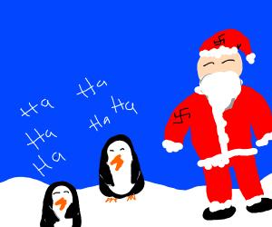 Nazi Santa and laughing penguins