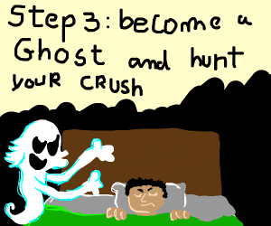 Step 2: Get murdered in the woods by ur crush