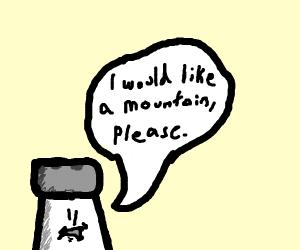 Salt wants a mountain