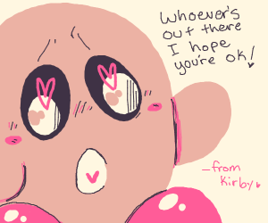 Kirby is concerned for your mental well being