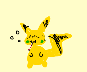 Pikachu is don't Feel so good...