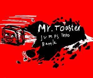 Mr.Toaster For Smash