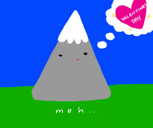 Mountain is not fond of valentines day