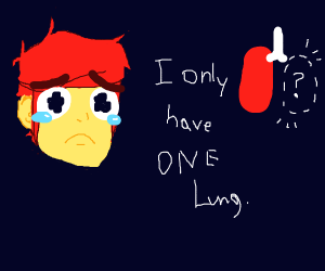 Sad dude missing a lung