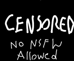 No NSFW.