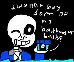 Sans takes a bath, fully clothed.