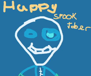 Spooky skeleman wishes you Happy Spooktober!