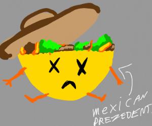 Rip Mr taco Mexicano presidentio