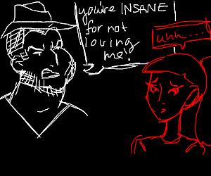 fat neckbeard calls woman insane for not love
