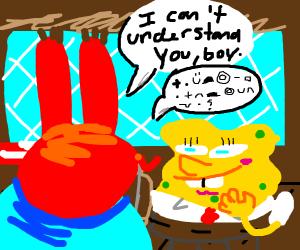 mr krabs cant understand spongebob