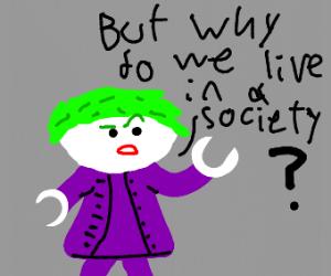 Joker questions society