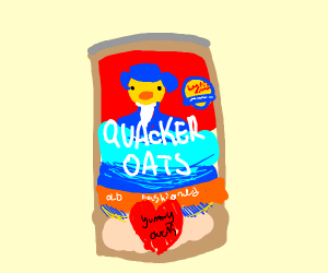 Quacker oats (not Quaker
