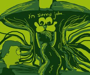 im sorry john...