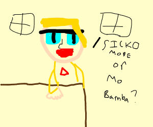 Wanna listen to sicko mode or mo bamba?