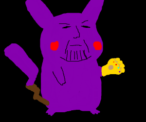 pikachu but as thanos