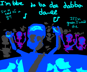 I#m blue dabadee dabba dy