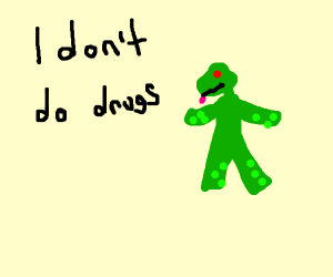 Tailless Green Lizard Man Doesn't Do Drugs
